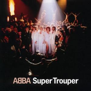 アバ(ABBA)の7枚目のアルバム・Super Trouper (スーパー・トゥルーパー)